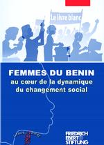 Femmes du Bénin au coeur de la dynamique du changement social