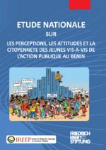 Etude nationale sur les perceptions, les attitudes et la citoyennete des jeunes vis-a-vis de l'action publique au Benin