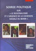 """Soirée politique sur """"le regionalisme et l'urgence de la cohesion sociale au Benin"""""""
